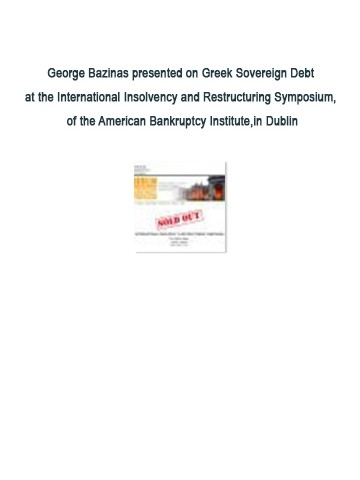 George Bazinas presented on Greek Sovereign Debt at the International Insolvency and Restructuring Symposium